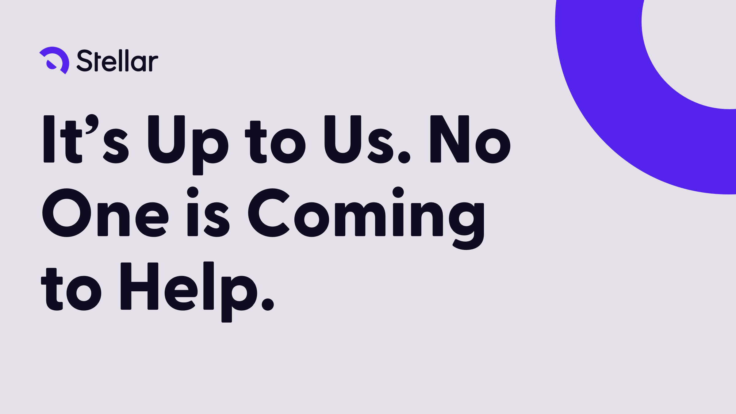 It's Up To Us.